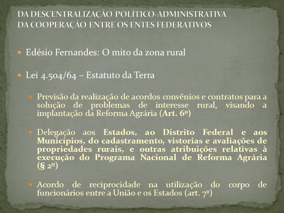 Edésio Fernandes: O mito da zona rural