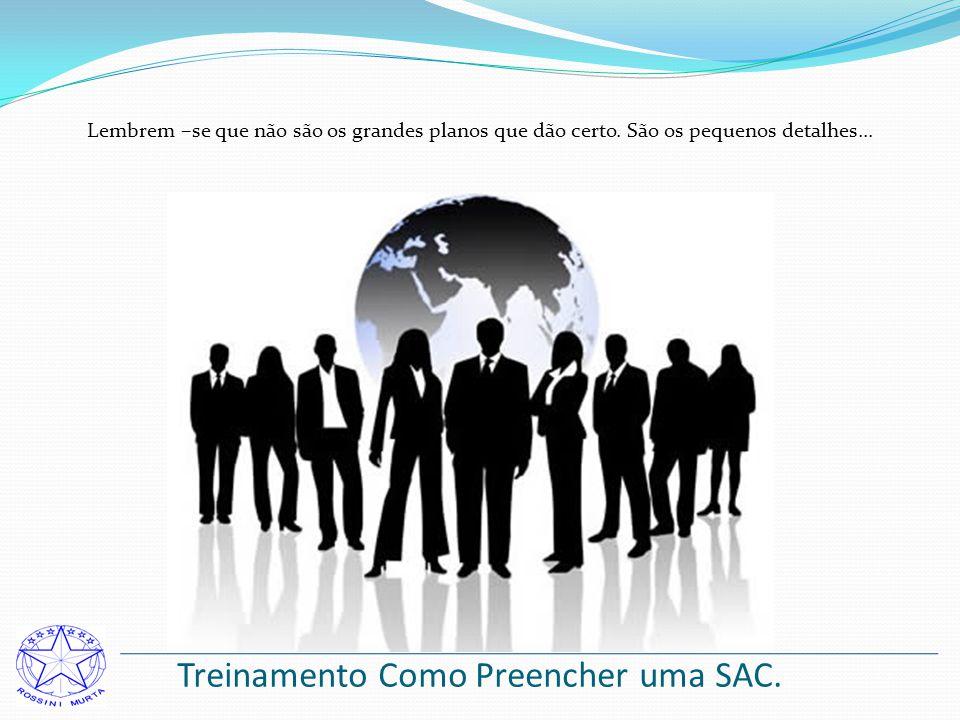 Treinamento Como Preencher uma SAC.
