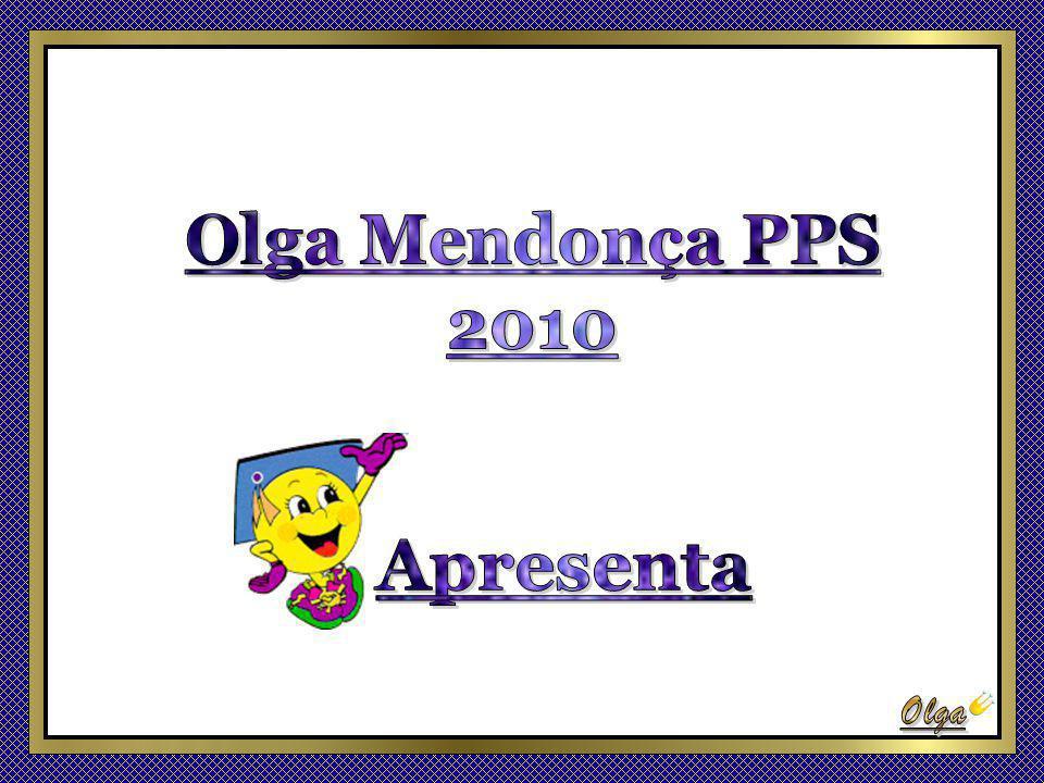 Olga Mendonça PPS 2010 Apresenta