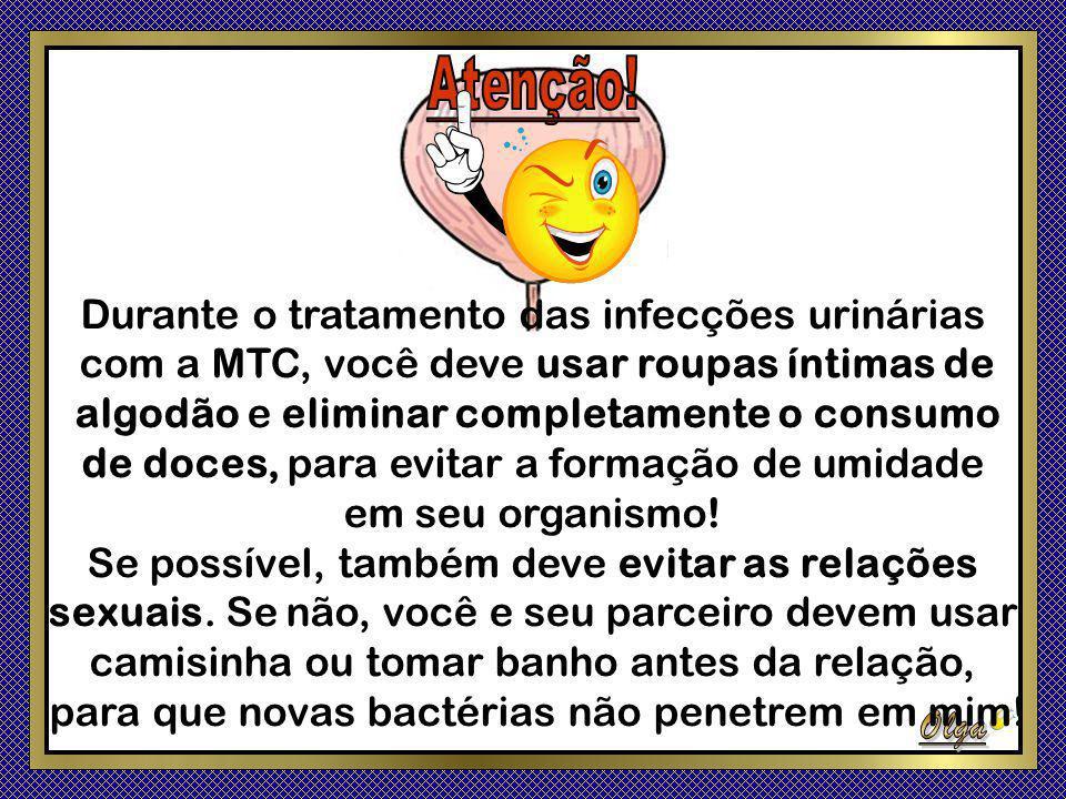 Durante o tratamento das infecções urinárias