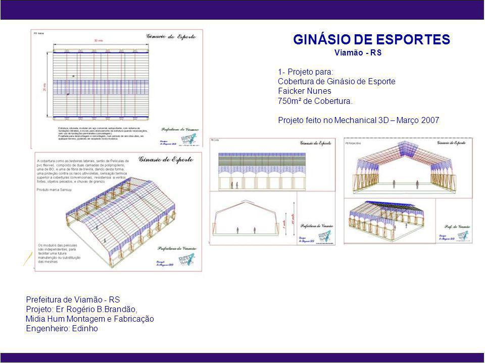 GINÁSIO DE ESPORTES Viamão - RS 1- Projeto para: