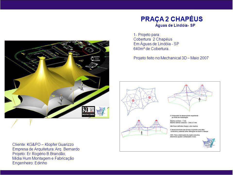 PRAÇA 2 CHAPÉUS Águas de Lindóia- SP 1- Projeto para: