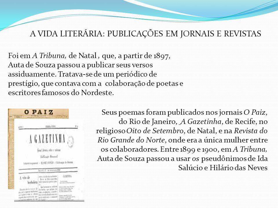 A VIDA LITERÁRIA: PUBLICAÇÕES EM JORNAIS E REVISTAS