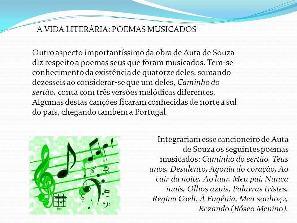 A VIDA LITERÁRIA: POEMAS MUSICADOS
