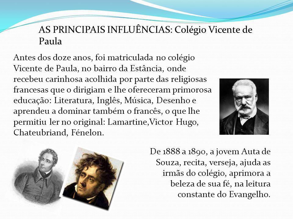 AS PRINCIPAIS INFLUÊNCIAS: Colégio Vicente de Paula