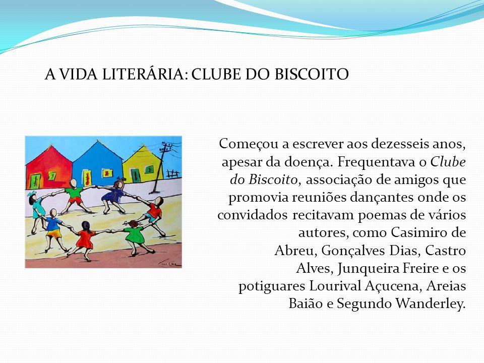 A VIDA LITERÁRIA: CLUBE DO BISCOITO
