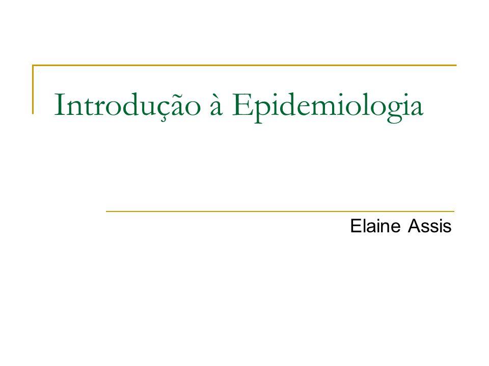 Introdução à Epidemiologia