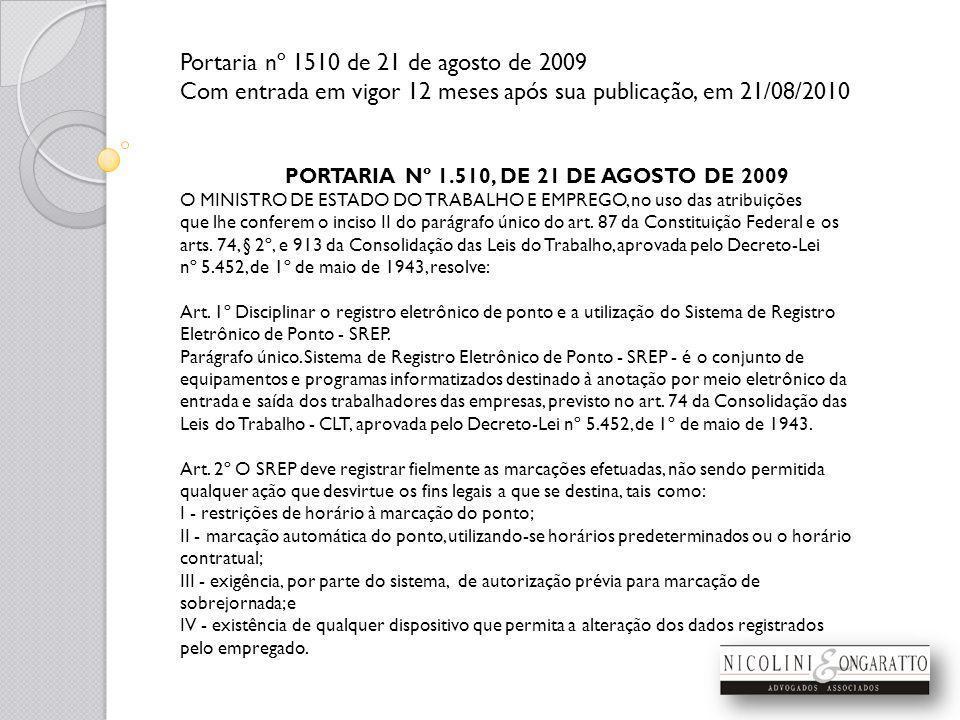 PORTARIA Nº 1.510, DE 21 DE AGOSTO DE 2009