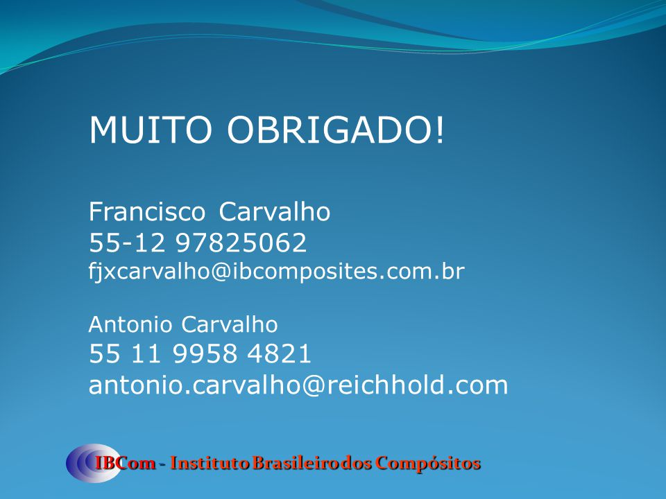 MUITO OBRIGADO! Francisco Carvalho