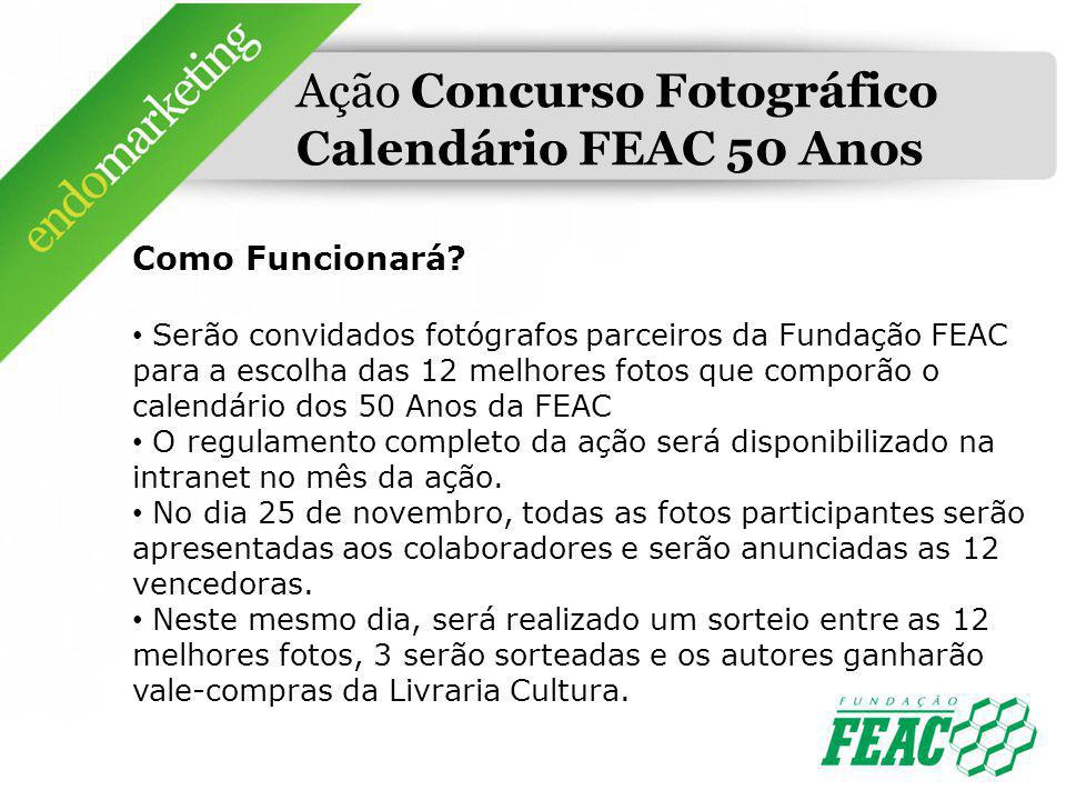 Ação Concurso Fotográfico Calendário FEAC 50 Anos