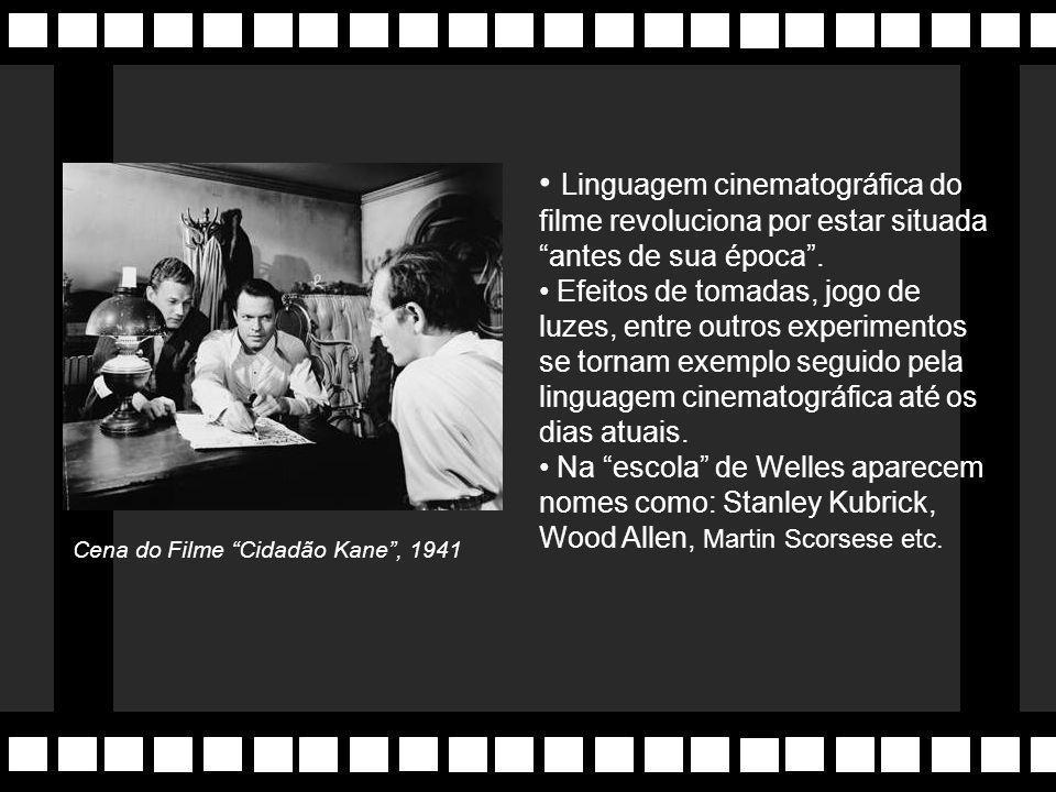 Linguagem cinematográfica do filme revoluciona por estar situada antes de sua época .