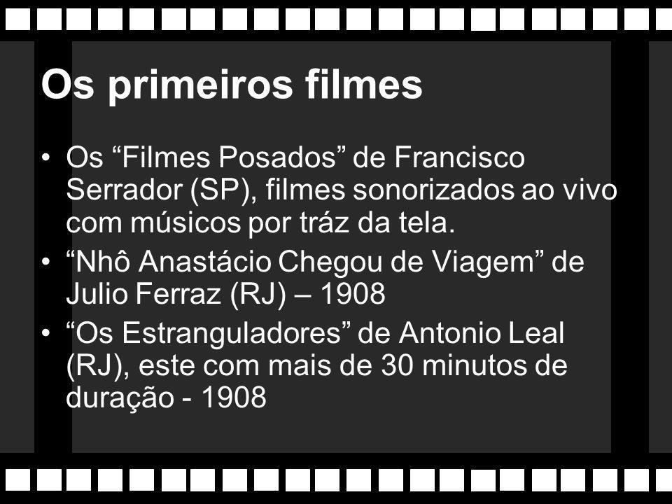 Os primeiros filmes Os Filmes Posados de Francisco Serrador (SP), filmes sonorizados ao vivo com músicos por tráz da tela.
