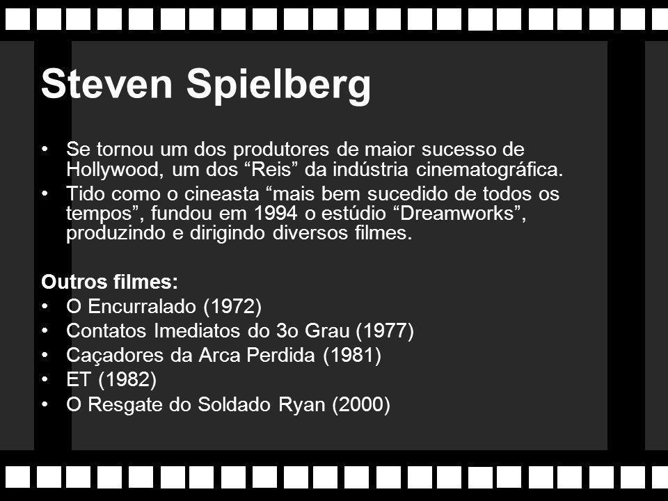 Steven Spielberg Se tornou um dos produtores de maior sucesso de Hollywood, um dos Reis da indústria cinematográfica.