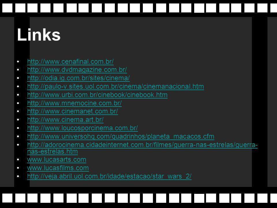 Links http://www.cenafinal.com.br/ http://www.dvdmagazine.com.br/