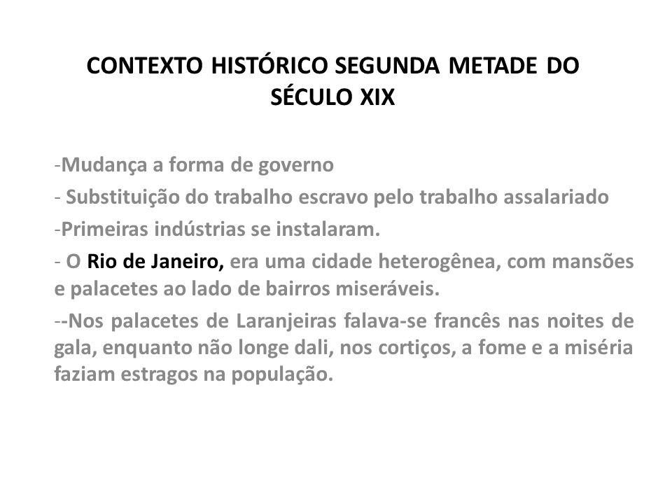 CONTEXTO HISTÓRICO SEGUNDA METADE DO SÉCULO XIX
