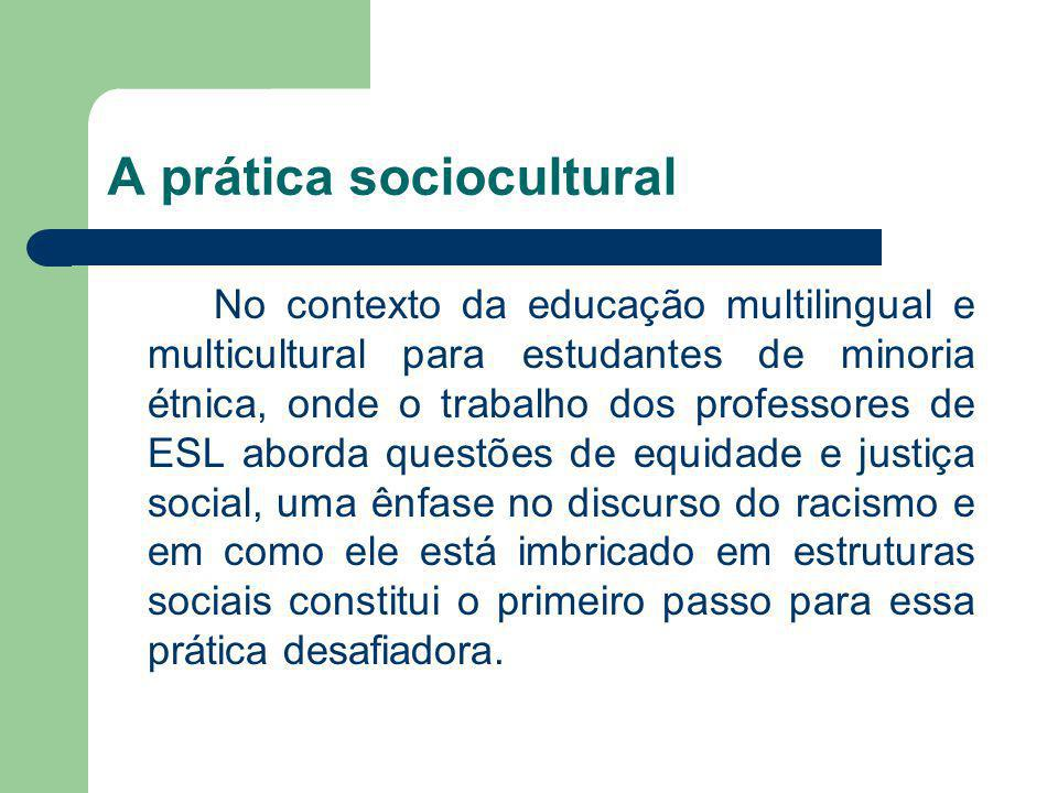 A prática sociocultural