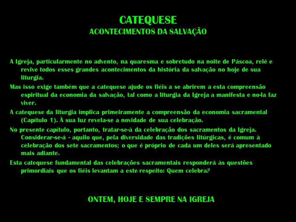 CATEQUESE ACONTECIMENTOS DA SALVAÇÃO