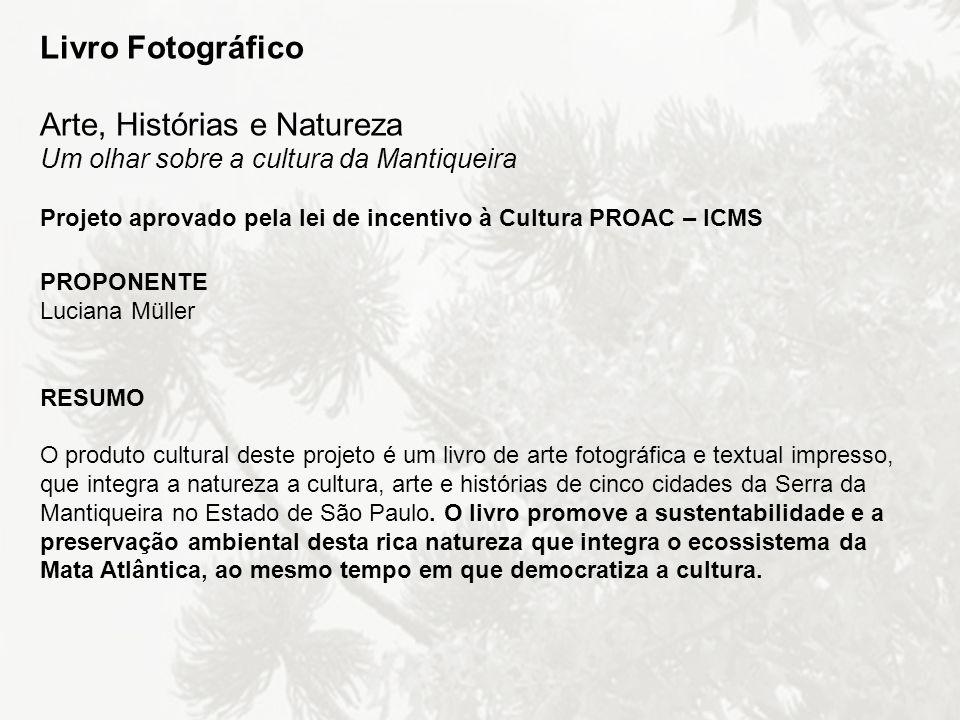 Livro Fotográfico Arte, Histórias e Natureza