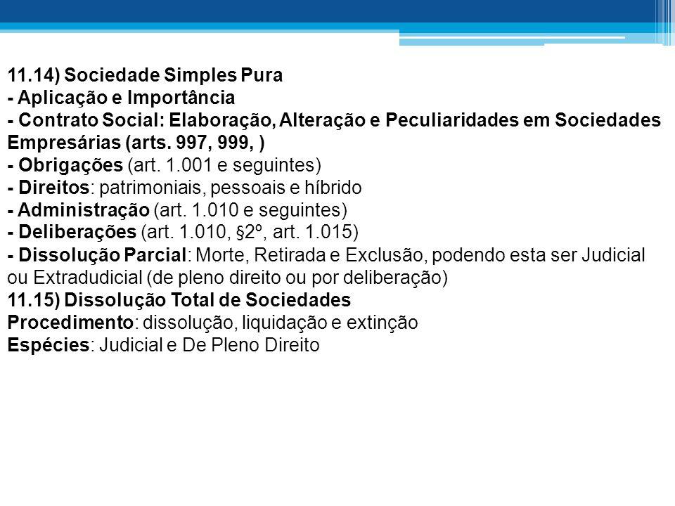 11.14) Sociedade Simples Pura