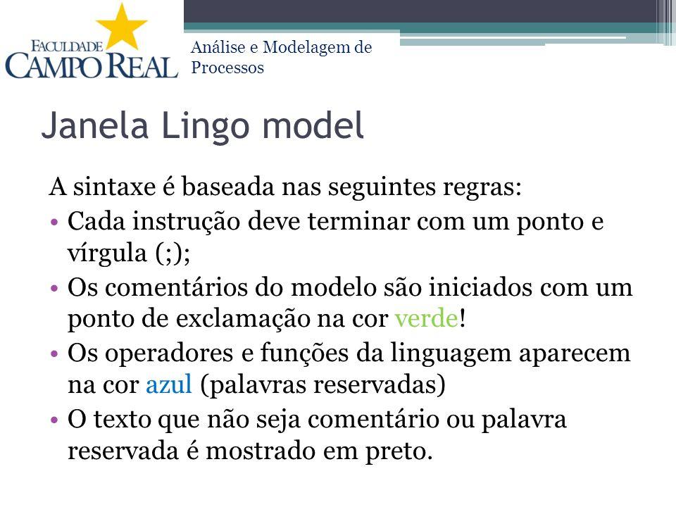 Janela Lingo model A sintaxe é baseada nas seguintes regras: