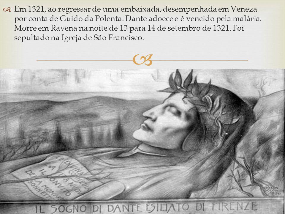 Em 1321, ao regressar de uma embaixada, desempenhada em Veneza por conta de Guido da Polenta.