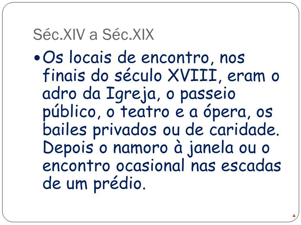 Séc.XIV a Séc.XIX