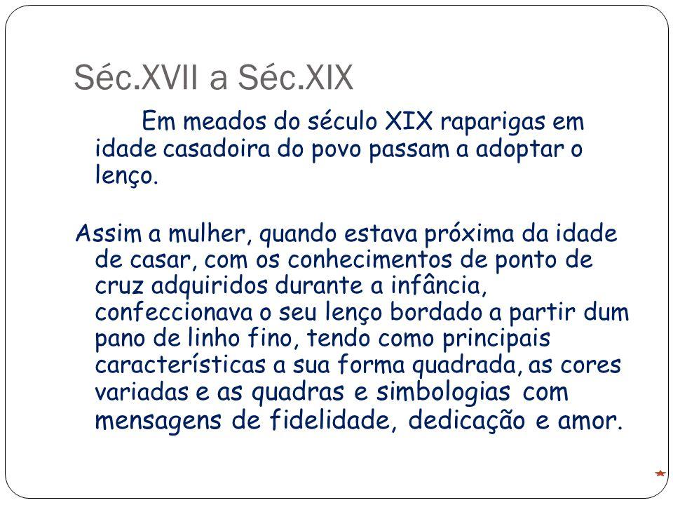 Séc.XVII a Séc.XIX