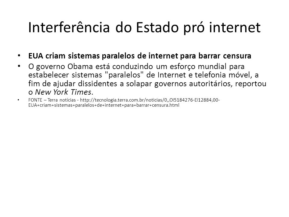 Interferência do Estado pró internet