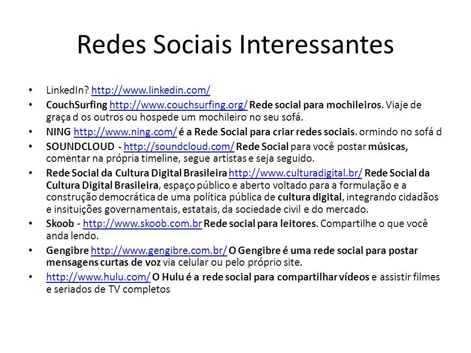 Redes Sociais Interessantes