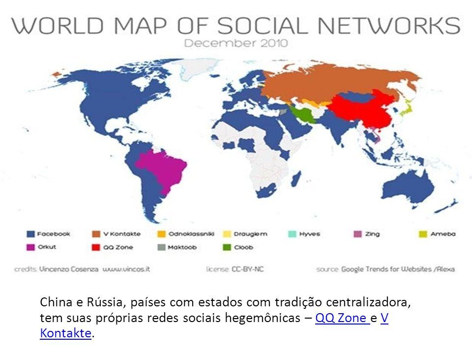 China e Rússia, países com estados com tradição centralizadora, tem suas próprias redes sociais hegemônicas – QQ Zone e V Kontakte.