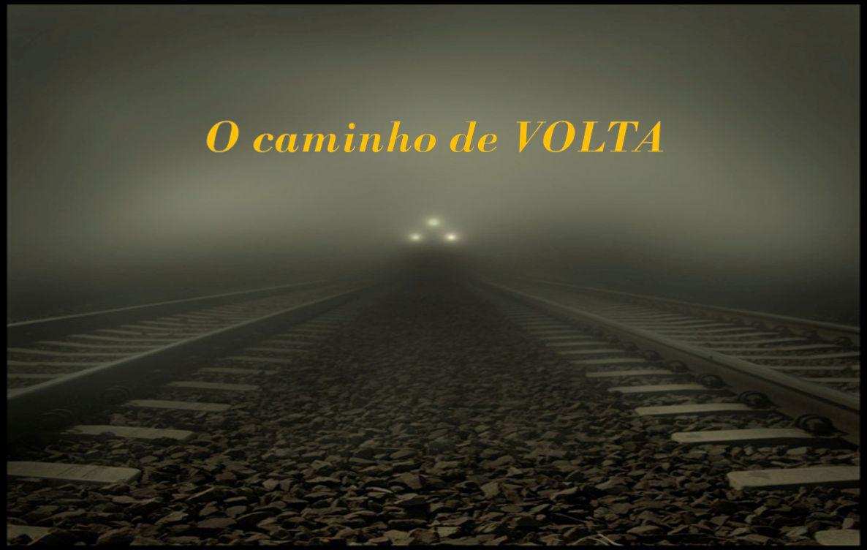 O caminho de VOLTA