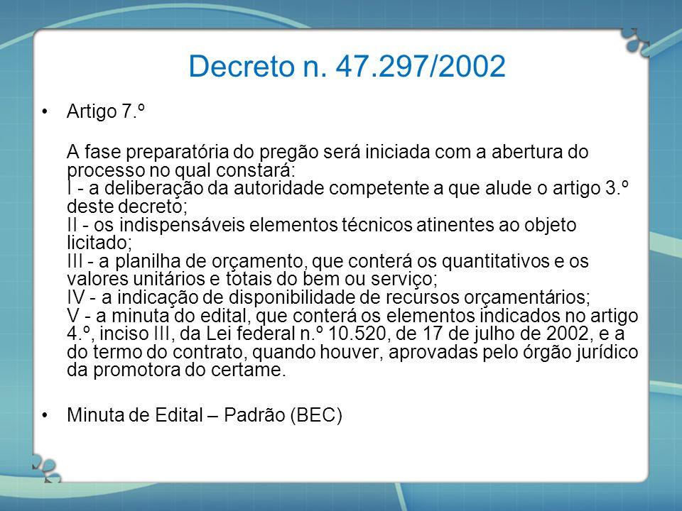 Decreto n. 47.297/2002 Artigo 7.º.