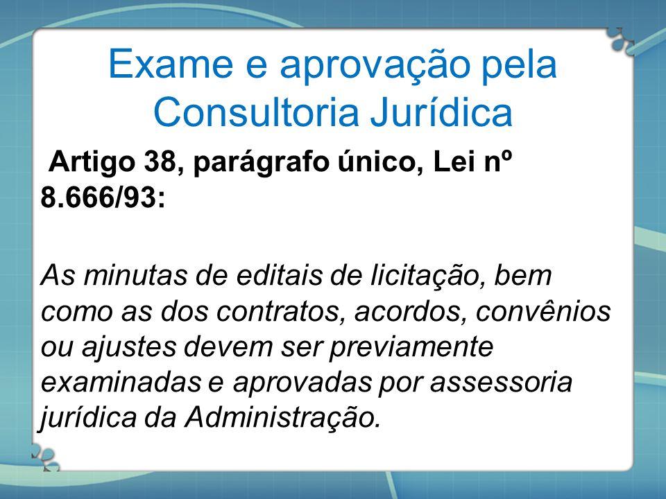 Exame e aprovação pela Consultoria Jurídica