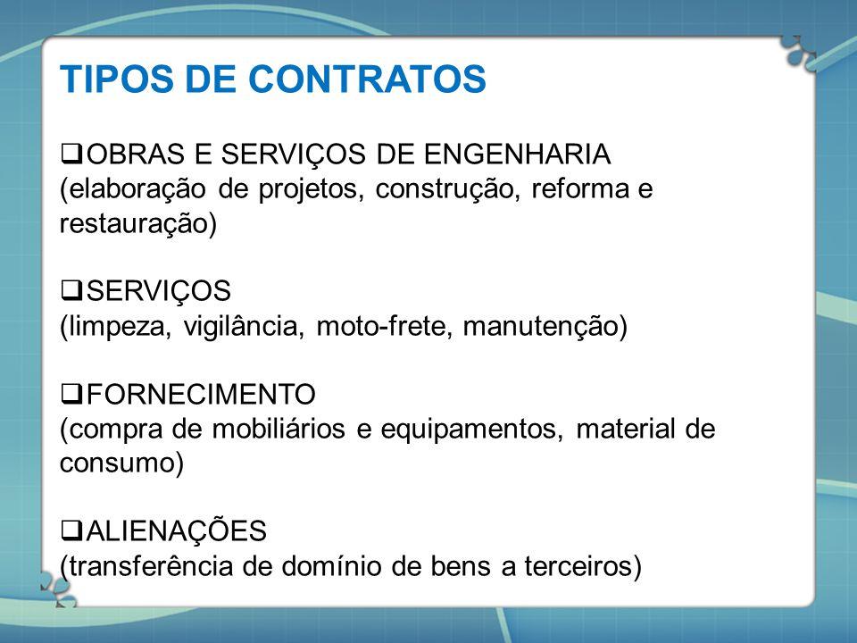 TIPOS DE CONTRATOS OBRAS E SERVIÇOS DE ENGENHARIA