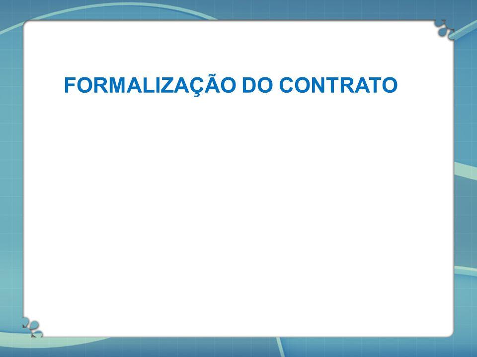 FORMALIZAÇÃO DO CONTRATO
