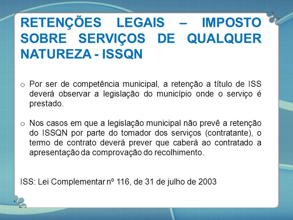 RETENÇÕES LEGAIS – IMPOSTO SOBRE SERVIÇOS DE QUALQUER NATUREZA - ISSQN