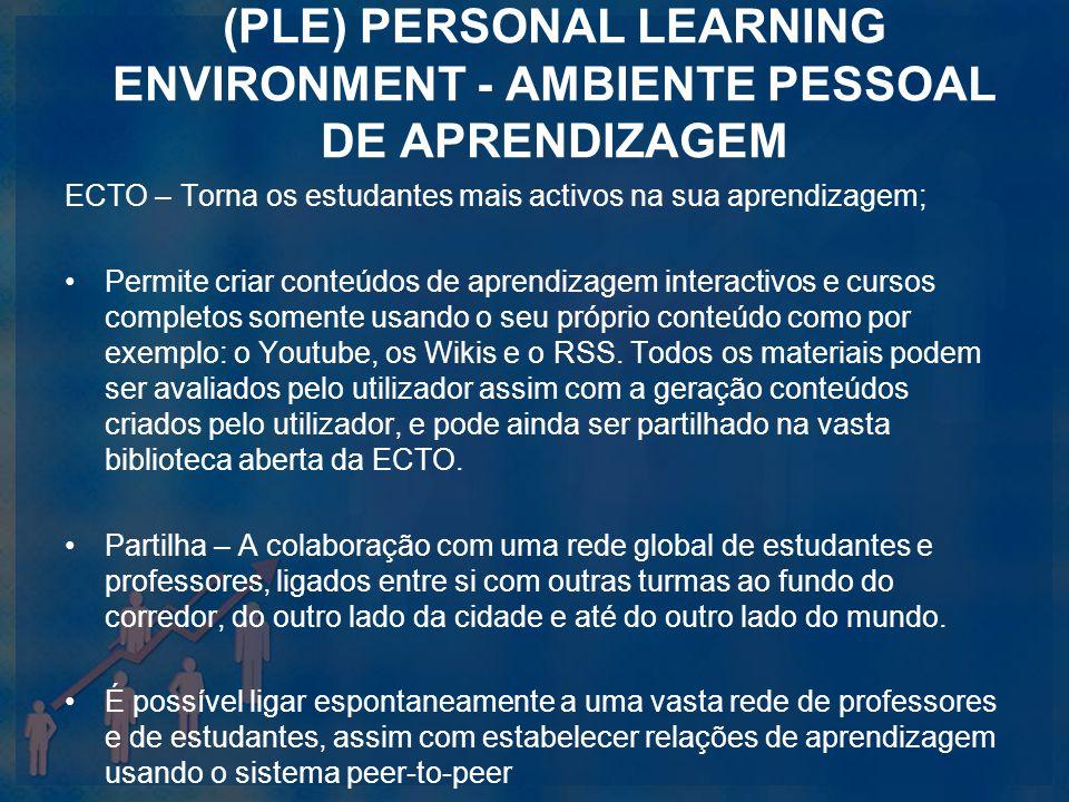 (PLE) Personal Learning Environment - Ambiente Pessoal de Aprendizagem