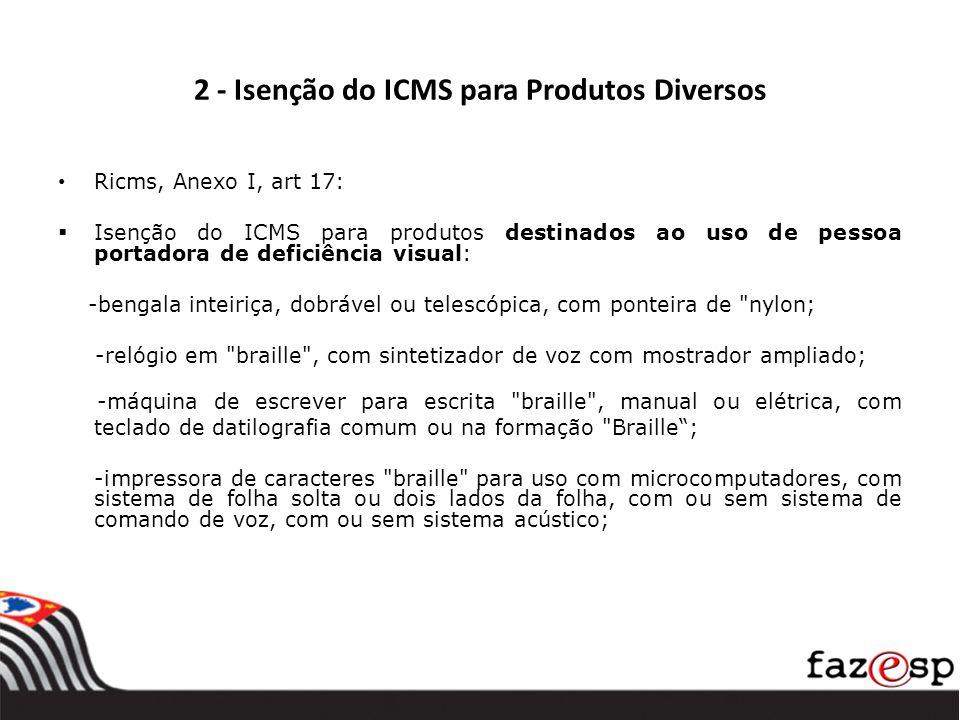 2 - Isenção do ICMS para Produtos Diversos