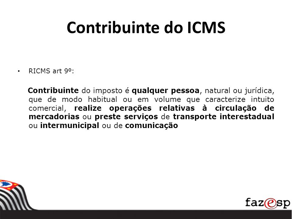 Contribuinte do ICMS RICMS art 9º:
