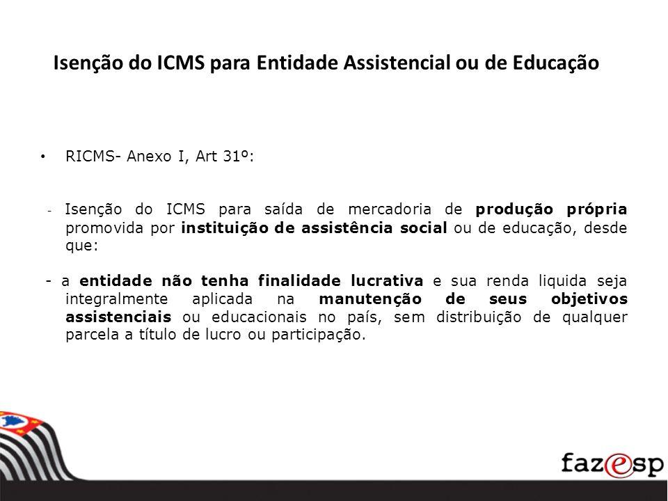 Isenção do ICMS para Entidade Assistencial ou de Educação