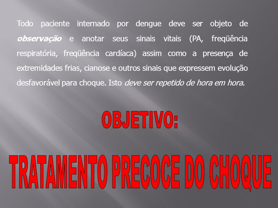 TRATAMENTO PRECOCE DO CHOQUE