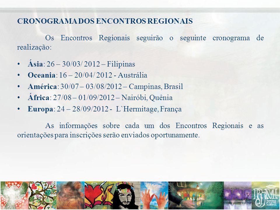 CRONOGRAMA DOS ENCONTROS REGIONAIS