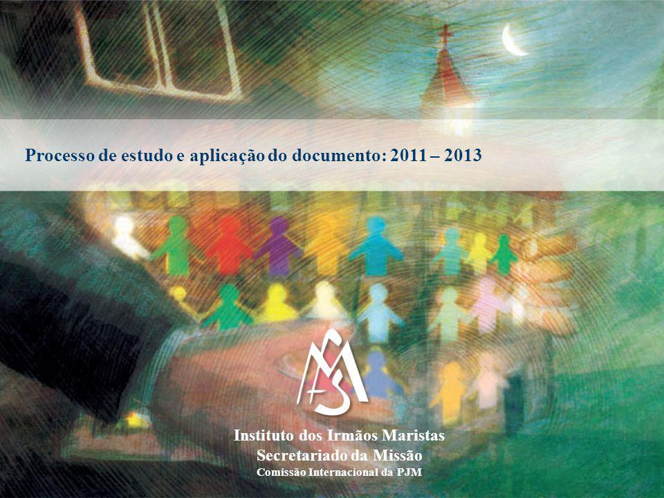 Processo de estudo e aplicação do documento: 2011 – 2013