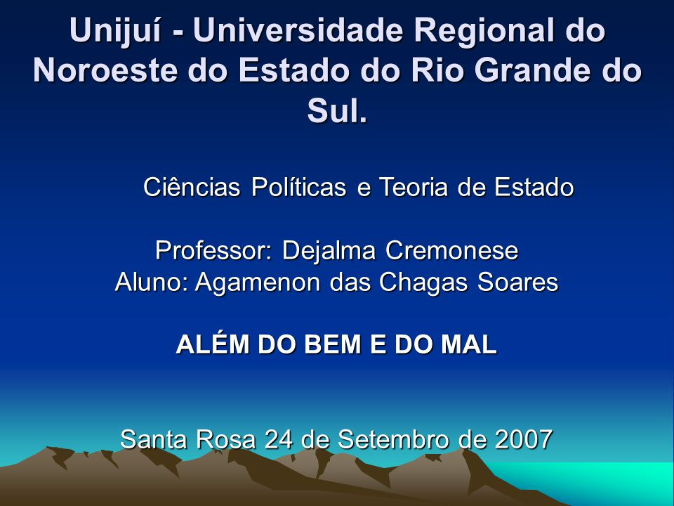 Unijuí - Universidade Regional do Noroeste do Estado do Rio Grande do Sul.