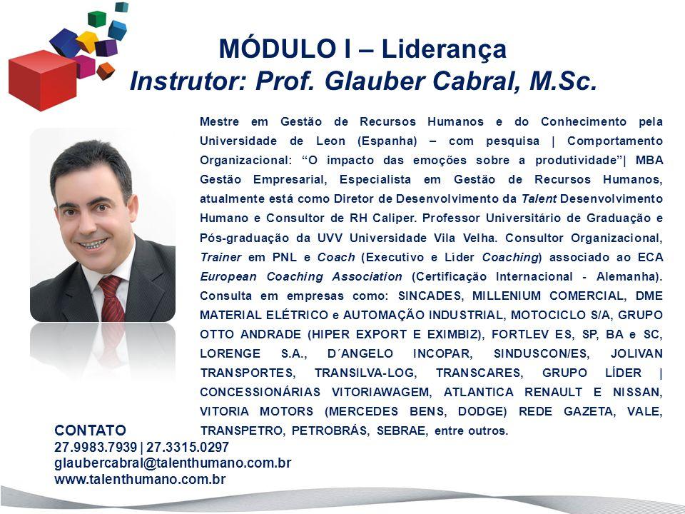 Instrutor: Prof. Glauber Cabral, M.Sc.