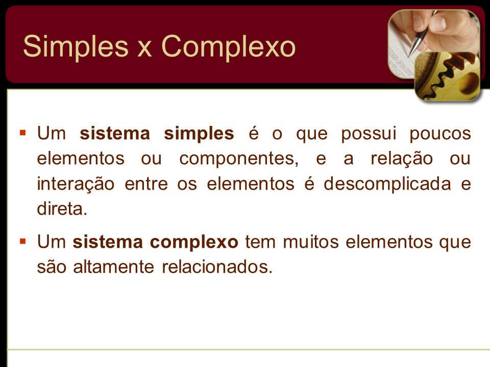 Simples x Complexo