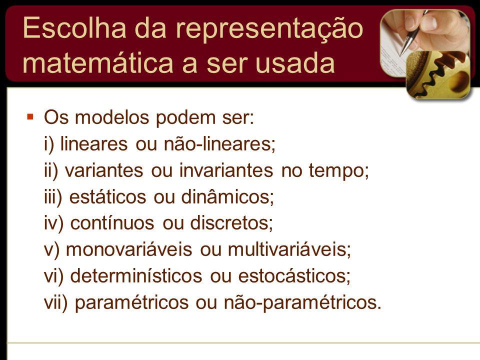 Escolha da representação matemática a ser usada