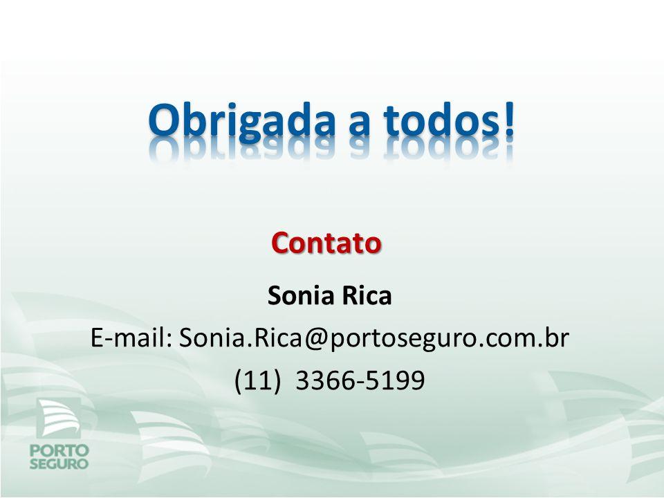 Sonia Rica E-mail: Sonia.Rica@portoseguro.com.br (11) 3366-5199