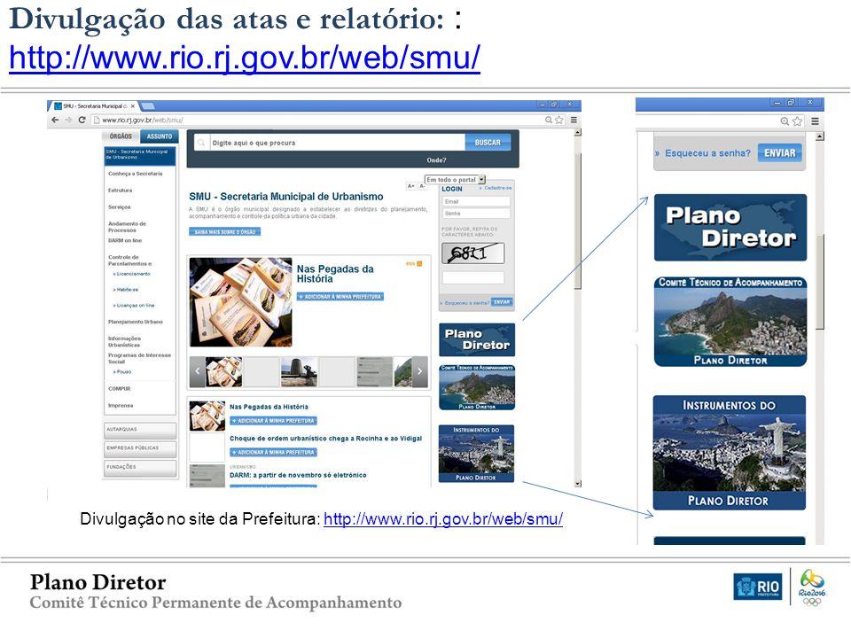 CTPD – Decreto nº 35652/2012 Divulgação das atas e relatório: : http://www.rio.rj.gov.br/web/smu/