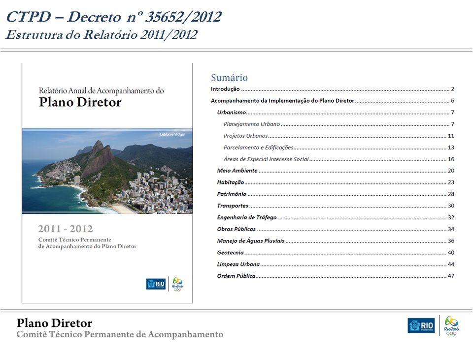 CTPD – Decreto nº 35652/2012 Estrutura do Relatório 2011/2012